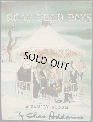 画像1: Charles Addams/チャーリー・アダムス【DEAR DEAD DAYS】