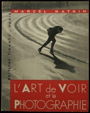 画像1: Marcel Natkin /マルセル・ナトキン【L'ART de VOIR et la PHOTOGRAPHIE】